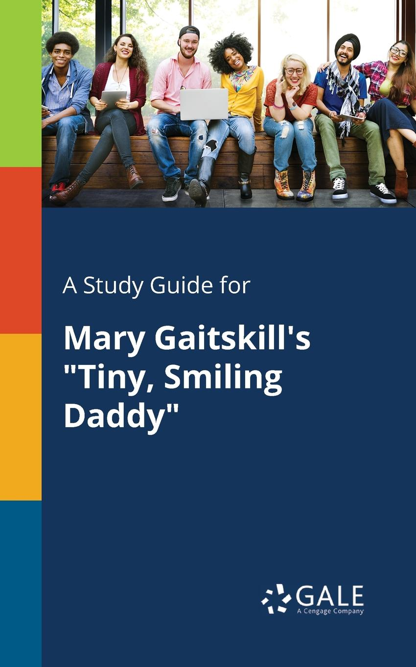 Cengage Learning Gale A Study Guide for Mary Gaitskill.s