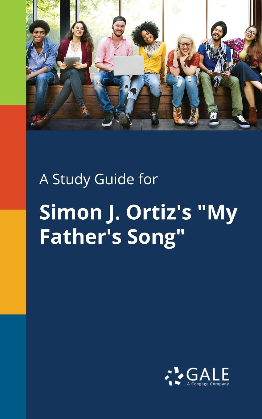 Cengage Learning Gale A Study Guide for Simon J. Ortiz.s