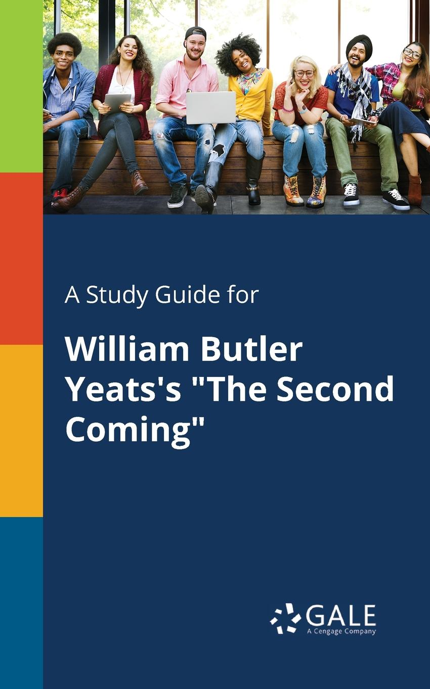 Cengage Learning Gale A Study Guide for William Butler Yeats.s