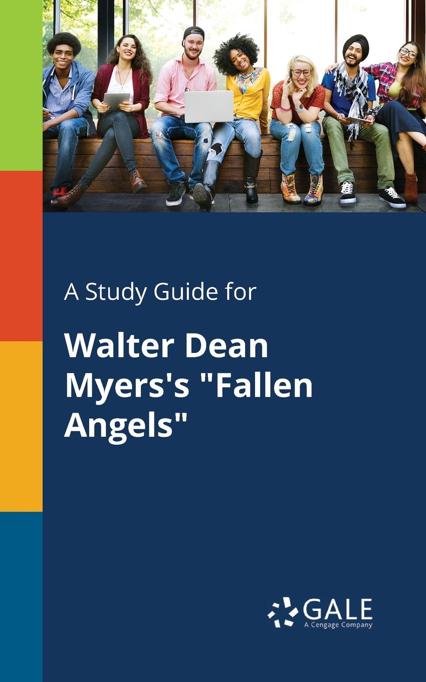 цена на Cengage Learning Gale A Study Guide for Walter Dean Myers.s Fallen Angels
