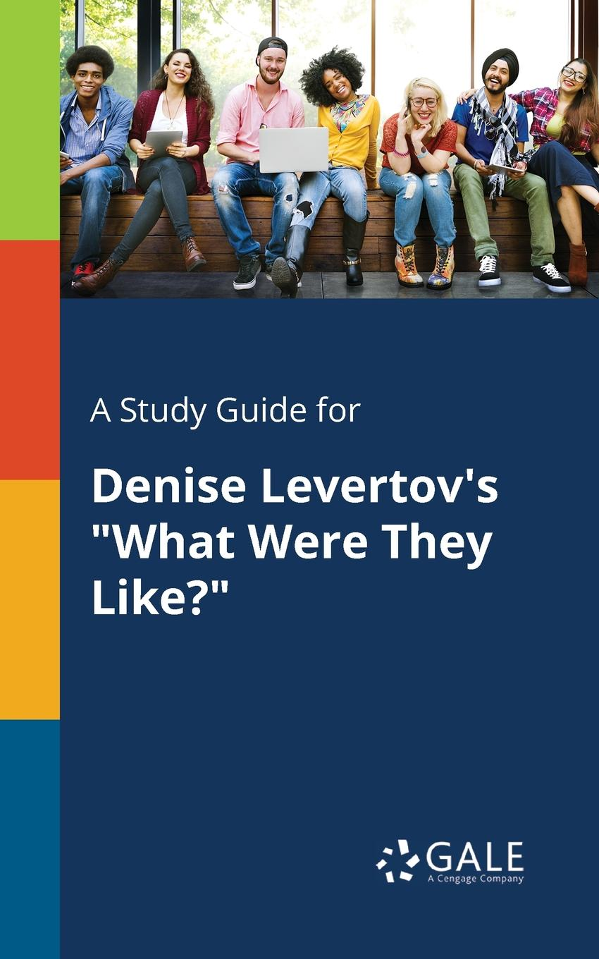 Cengage Learning Gale A Study Guide for Denise Levertov.s