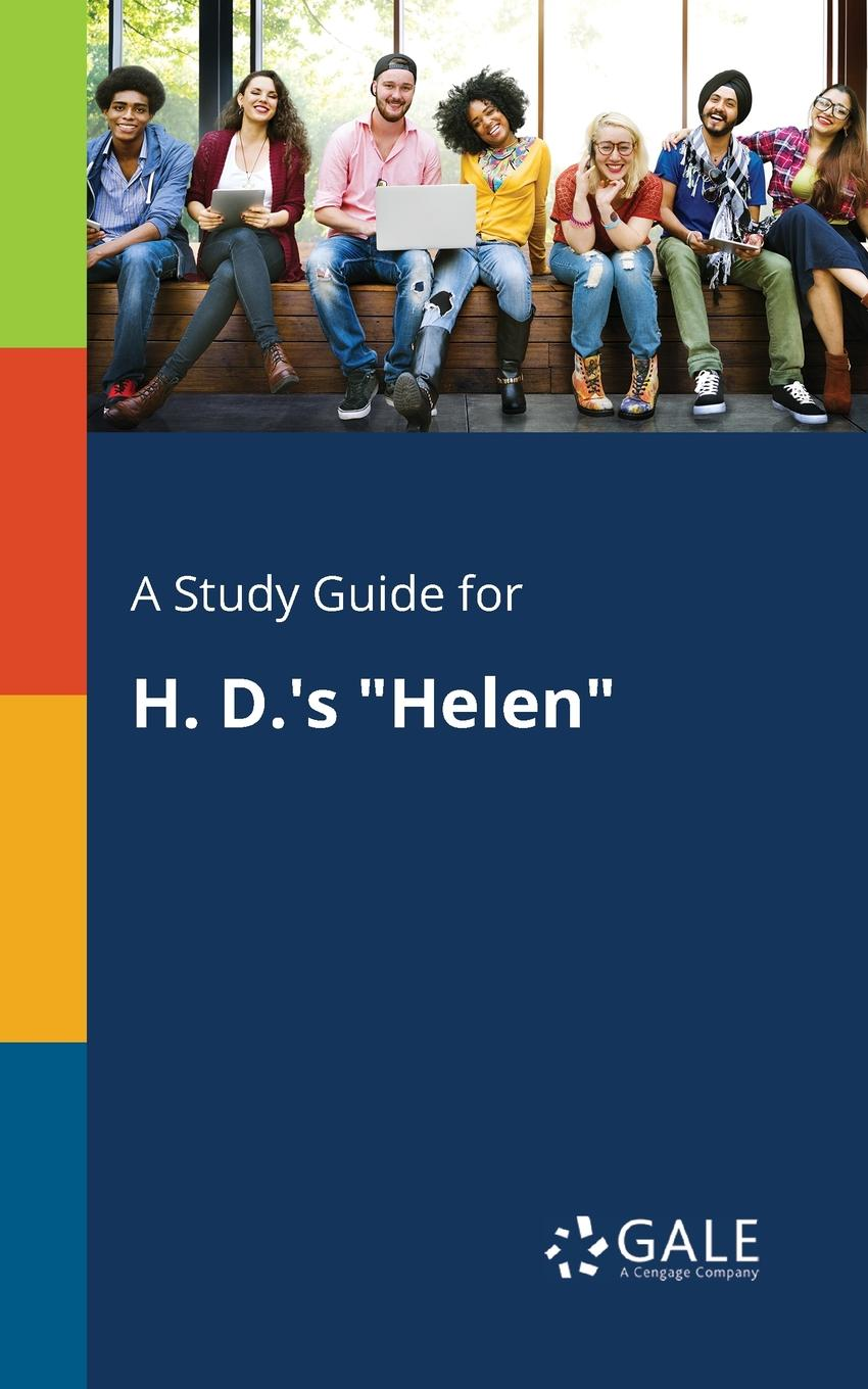 Cengage Learning Gale A Study Guide for H. D..s Helen cengage learning gale a study guide for j d salinger s franny and zooey