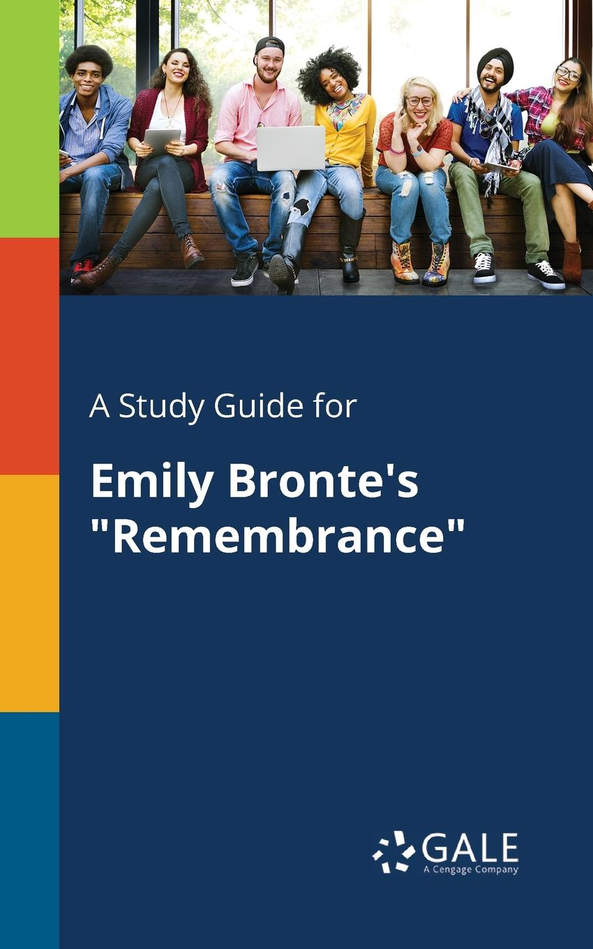 Cengage Learning Gale A Study Guide for Emily Bronte.s
