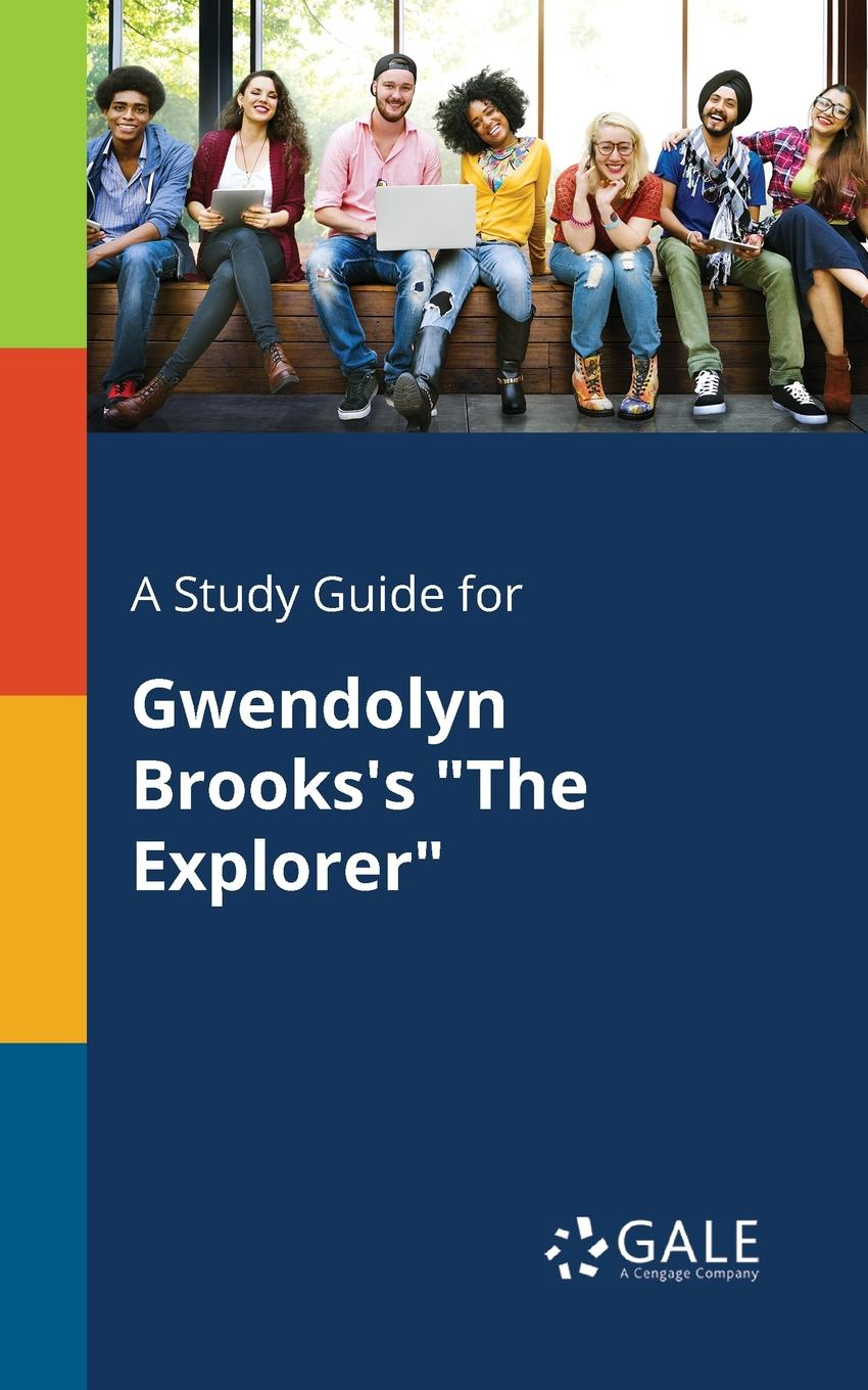 Cengage Learning Gale A Study Guide for Gwendolyn Brooks.s