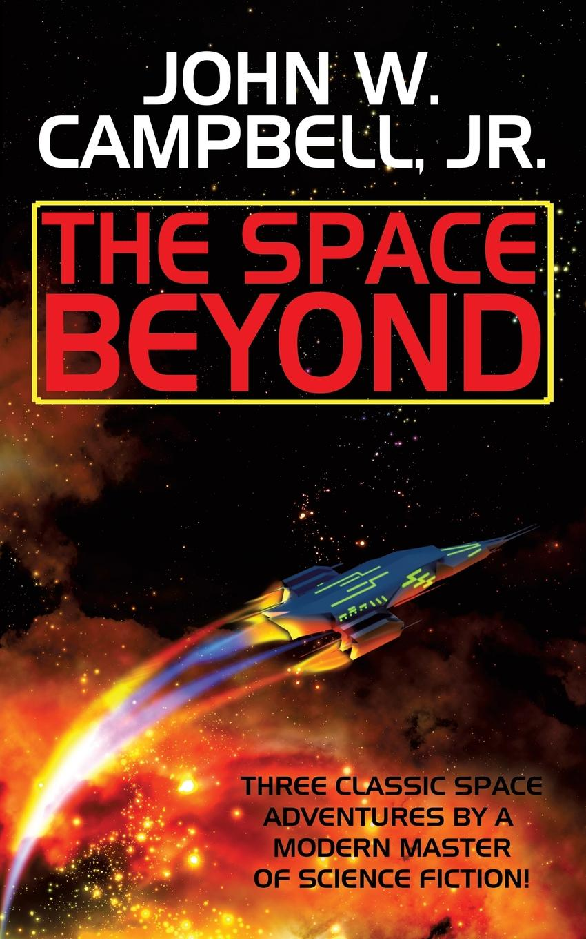 John W. Campbell Jr. The Space Beyond the moor s last sigh