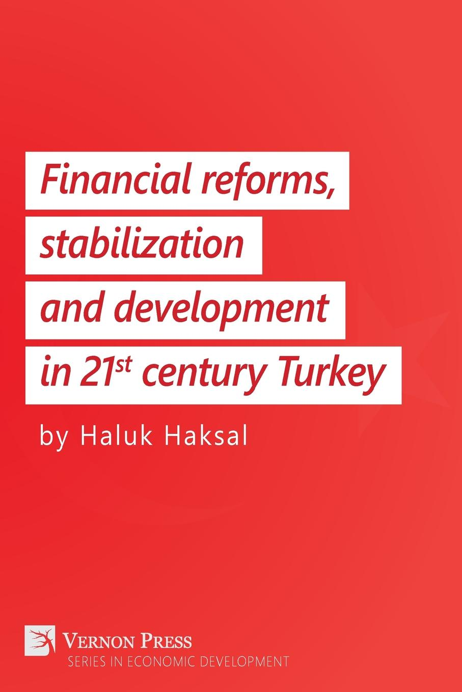 Haluk Haksal Financial Reforms, Stabilization and Development in 21st-Century Turkey korean pricing policies and economic development i n the 1960s
