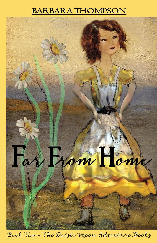 Barbara Thompson Far From Home adventure annie goes to kindergarten