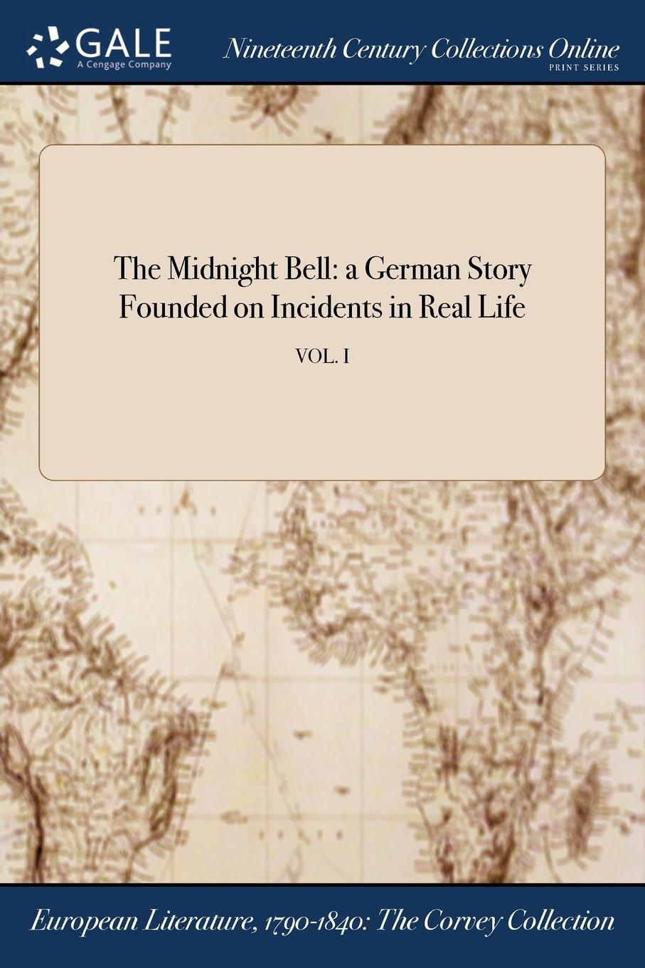 M. l'abbé Trochon The Midnight Bell. a German Story Founded on Incidents in Real Life; VOL. I