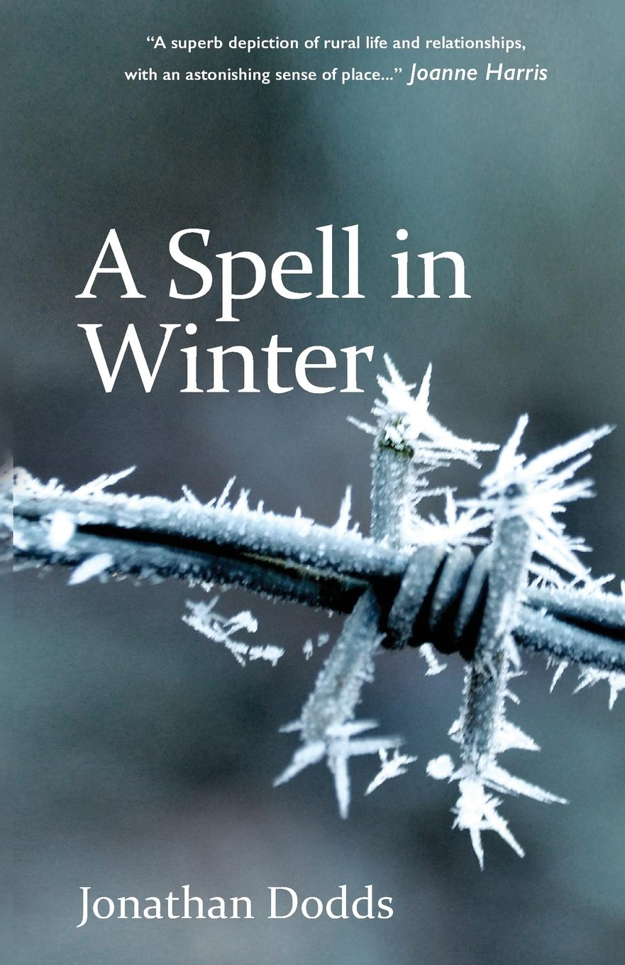 Jonathan Dodds A Spell in Winter цена