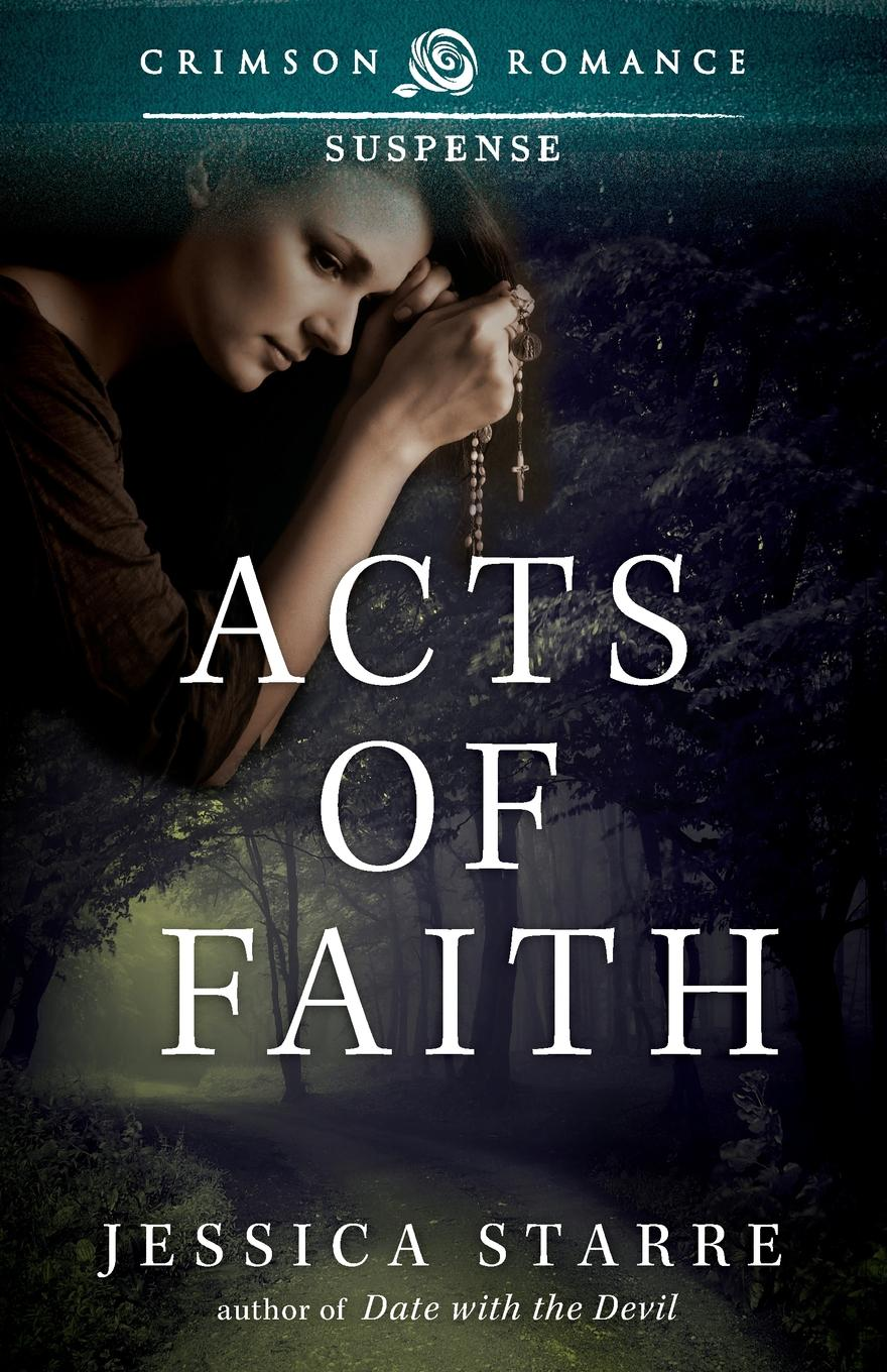Jessica Starre Acts of Faith an accident in august