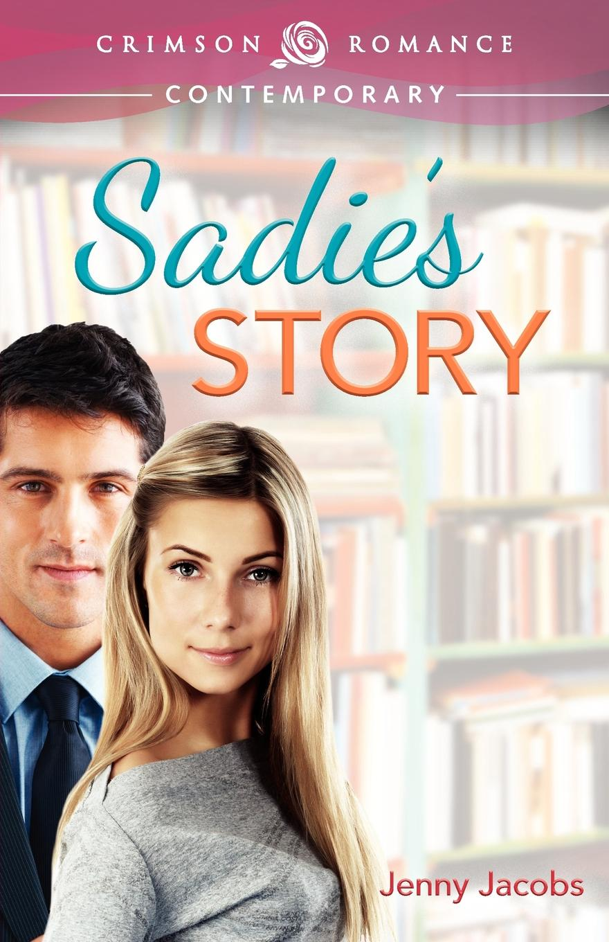 Jenny Jacobs Sadie.s Story sadie s big day at the office level 1
