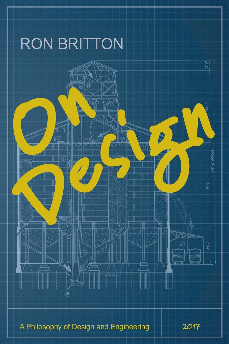 Ron Britton On Design. A Philosophy of Design and Engineering tanya beder s financial engineering the evolution of a profession