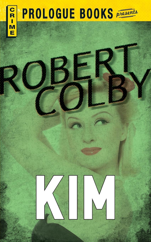 Robert Colby Kim kim lawrence santiago s command