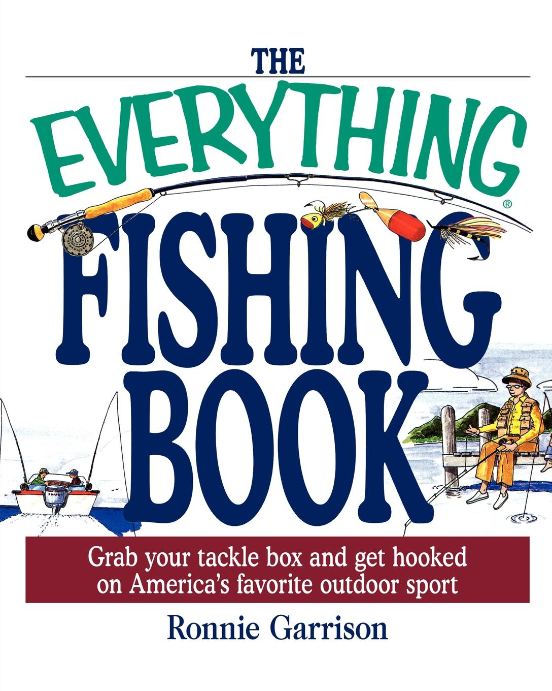 Ronnie Garrison The Everything Fishing Book. Grab Your Tackle Box and Get Hooked on America.s Favorite Ougrab Your Tackle Box and Get Hooked on America.s Favorite 11bb 4 1 1 715g he10000 surf casting reel metal spinning fishing reel long shot wheel saltwater reels pesca fishing tackles