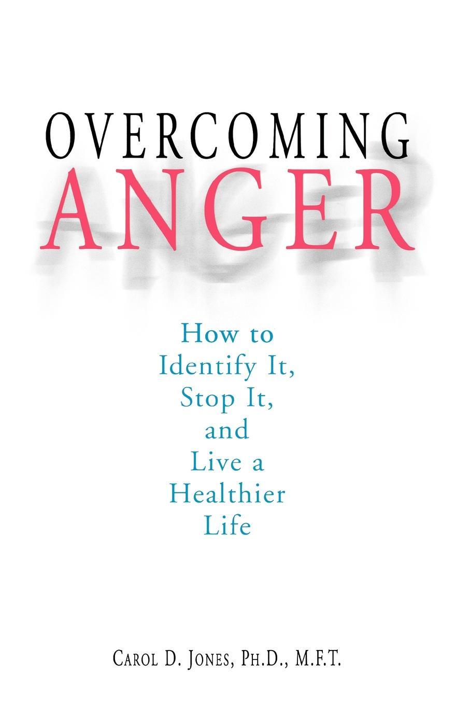 Carol D. Jones Overcoming Anger anger reissue