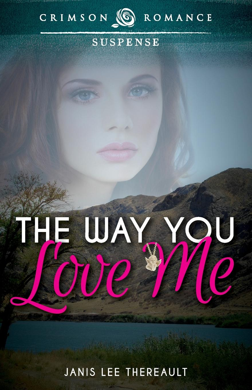 Janis Lee Thereault The Way You Love Me melanie milburne scandal unclaimed love child
