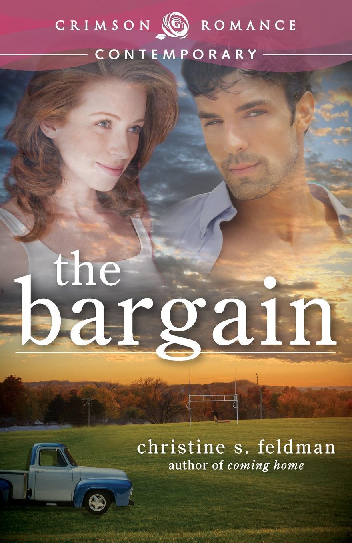 Christine S. Feldman The Bargain