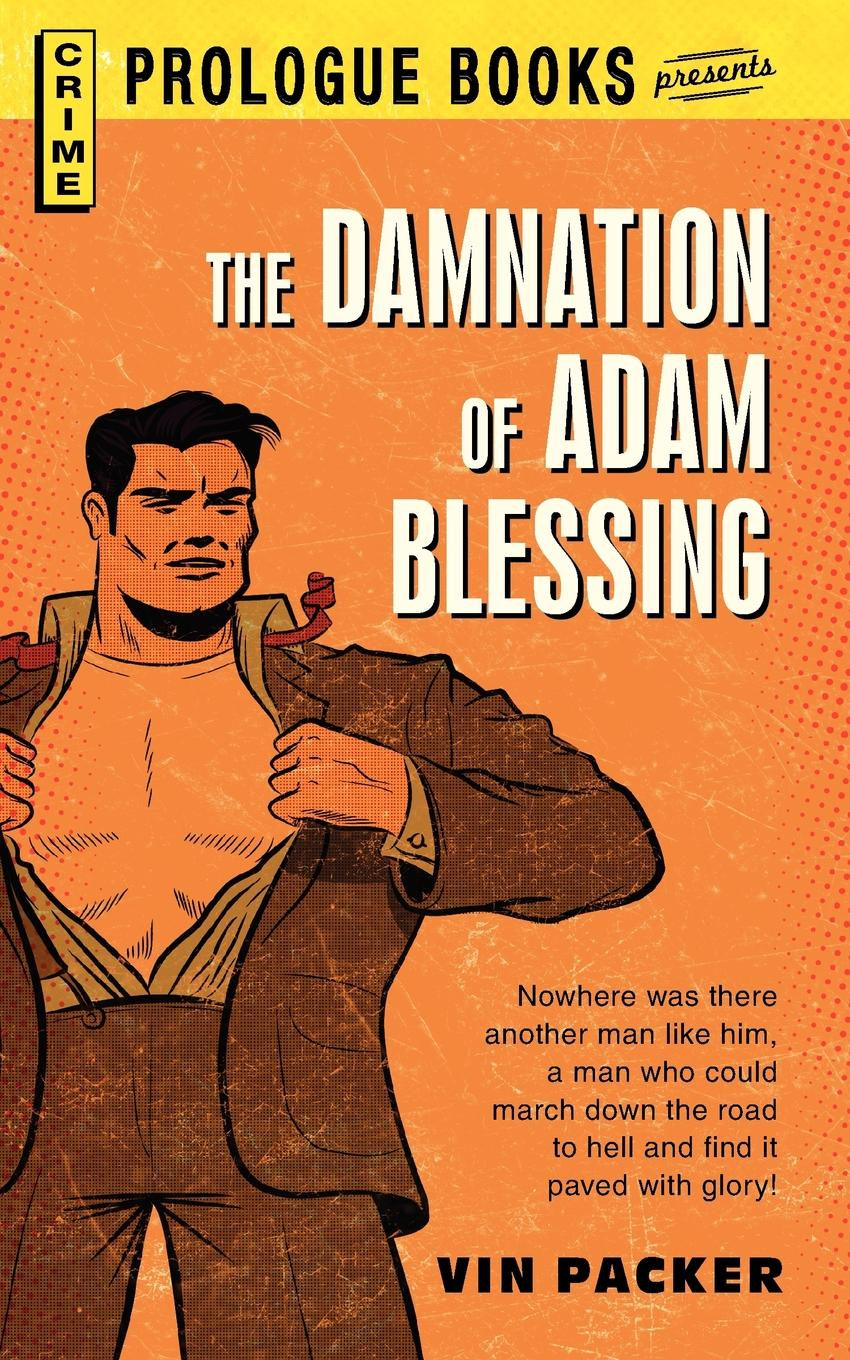 Vin Packer The Damnation of Adam Blessing boris collardi f j private banking building a culture of excellence isbn 9780470826980