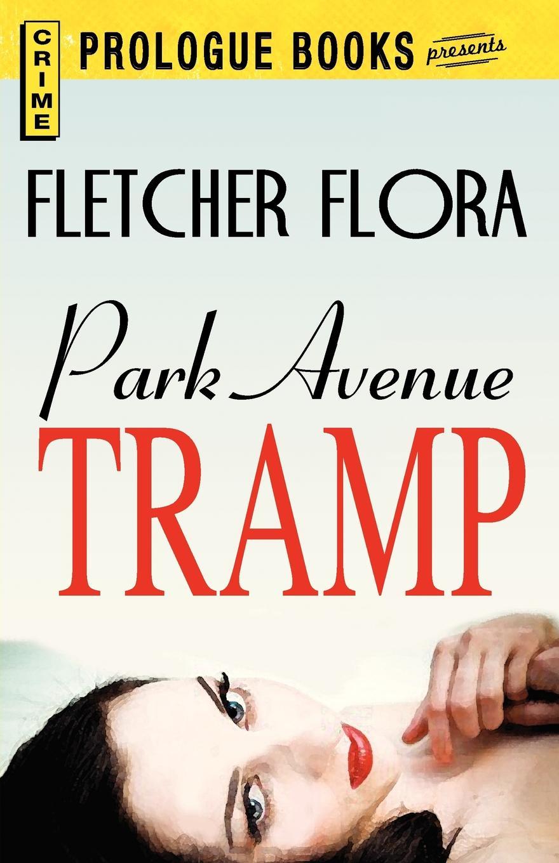 Fletcher Flora Park Avenue Tramp foundations of charity
