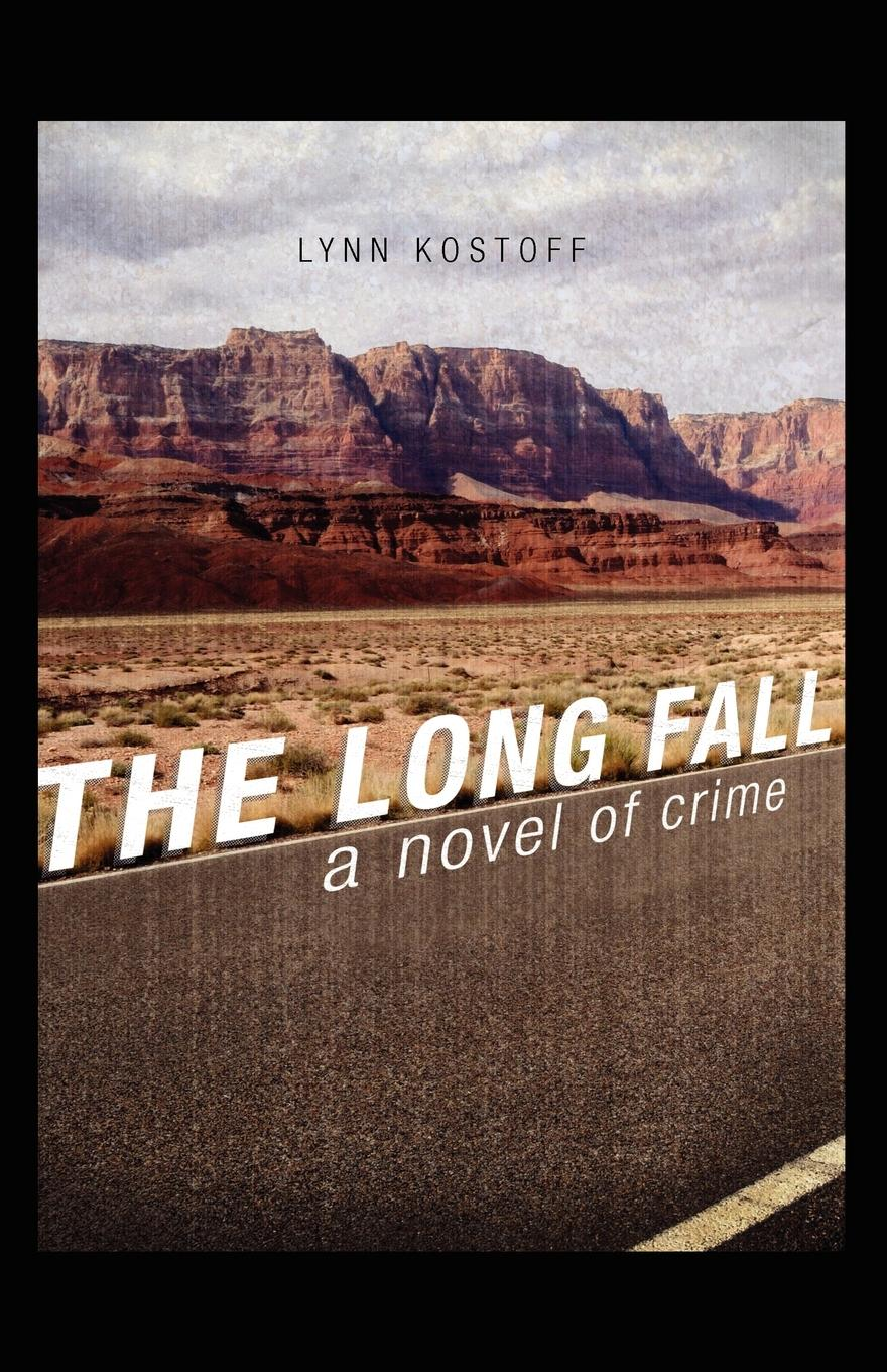 Lynn Kostoff The Long Fall