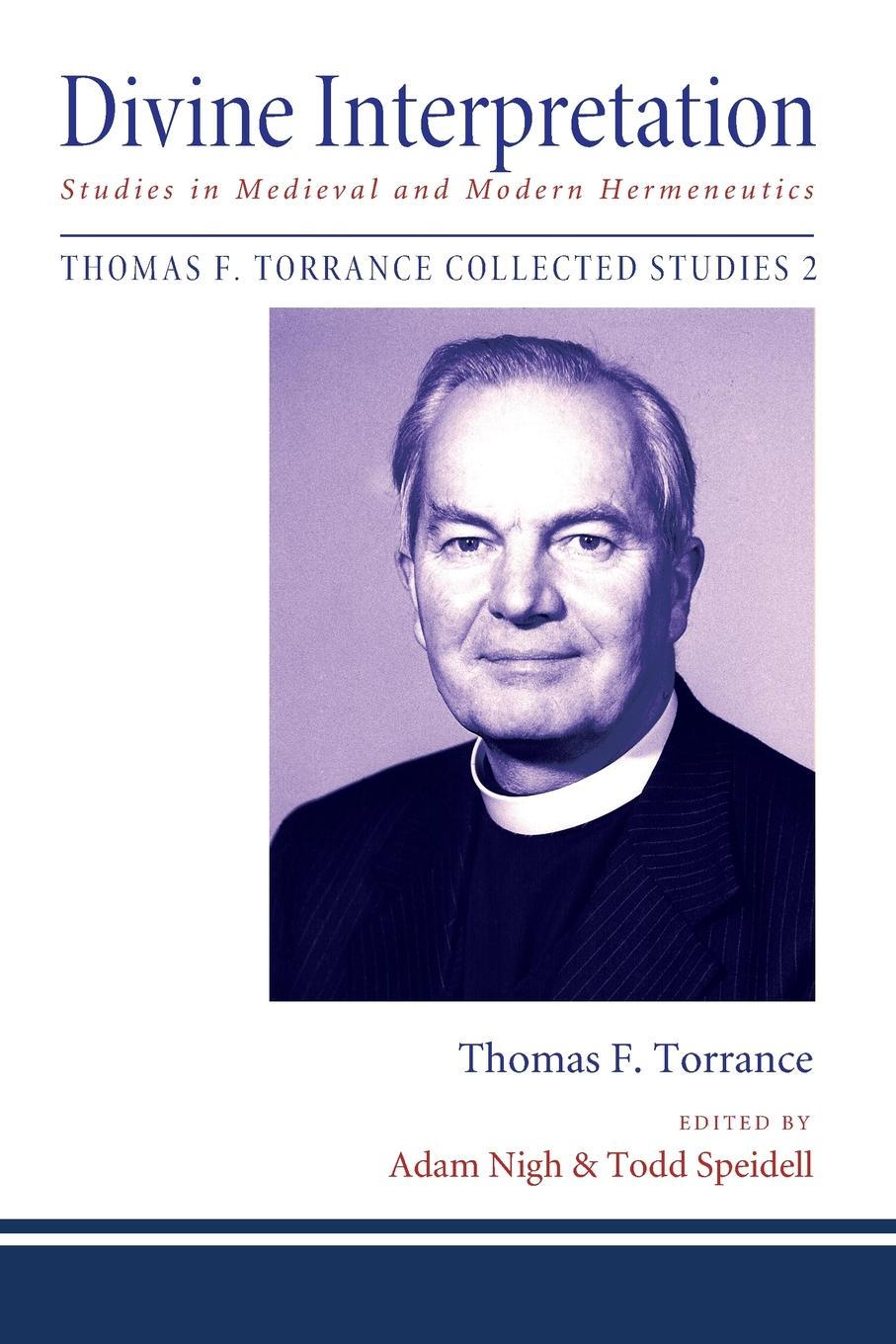Thomas F. Torrance Divine Interpretation a hermeneutics of film