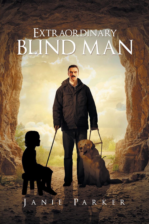 Janie Parker Extraordinary Blind Man