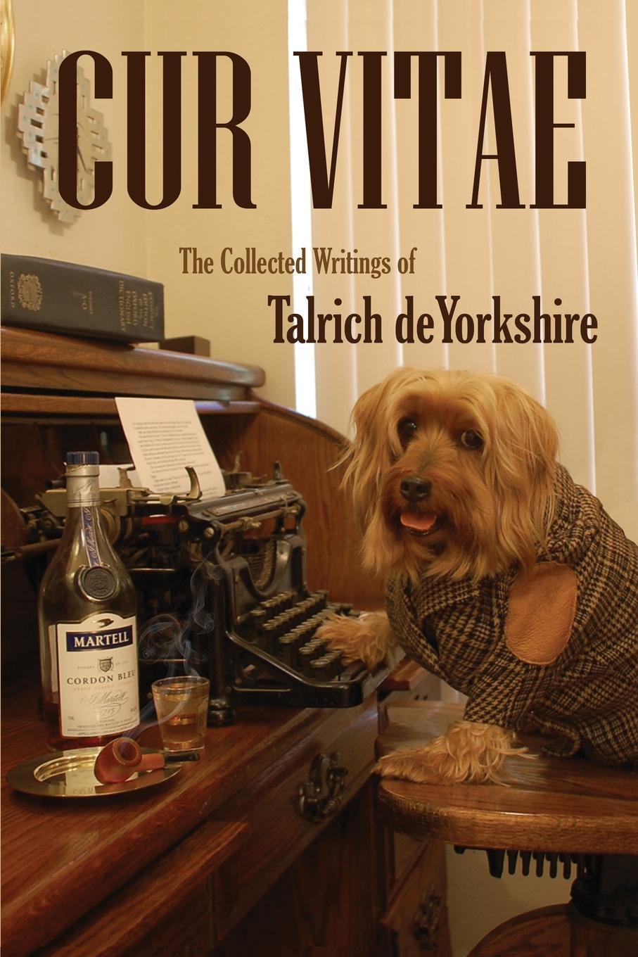 Talrich deYorkshire Cur Vitae. The Collected Writings of Talrich deYorkshire set wonders in the new year s plaid
