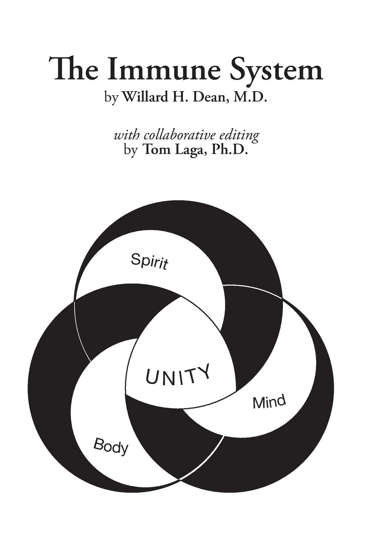 Willard H. Dean M.D., Tom Laga Ph.D. The Immune System sompayrac lauren m how the immune system works