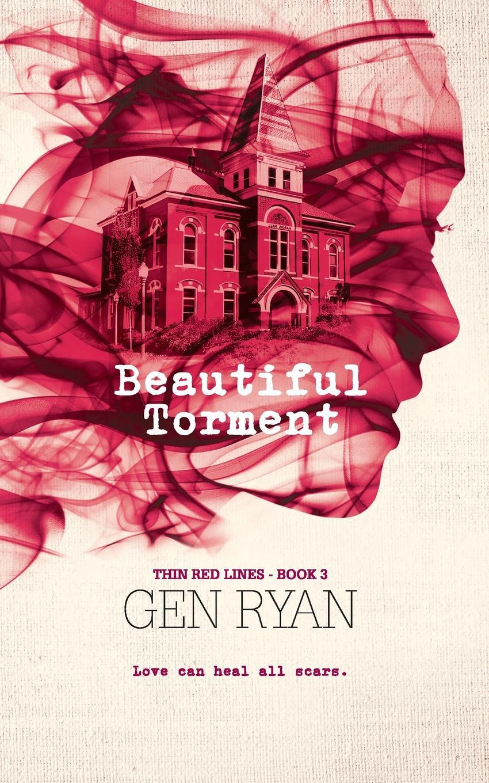 Gen Ryan Beautiful Torment