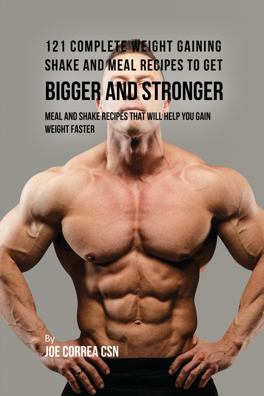 Joe Correa 121 Complete Weight Gaining Shake and Meal Recipes to Get Bigger and Stronger. Meal and Shake Recipes That Will Help You Gain Weight Faster produce omega 3 fatty acids enriched eggs by using fish oil
