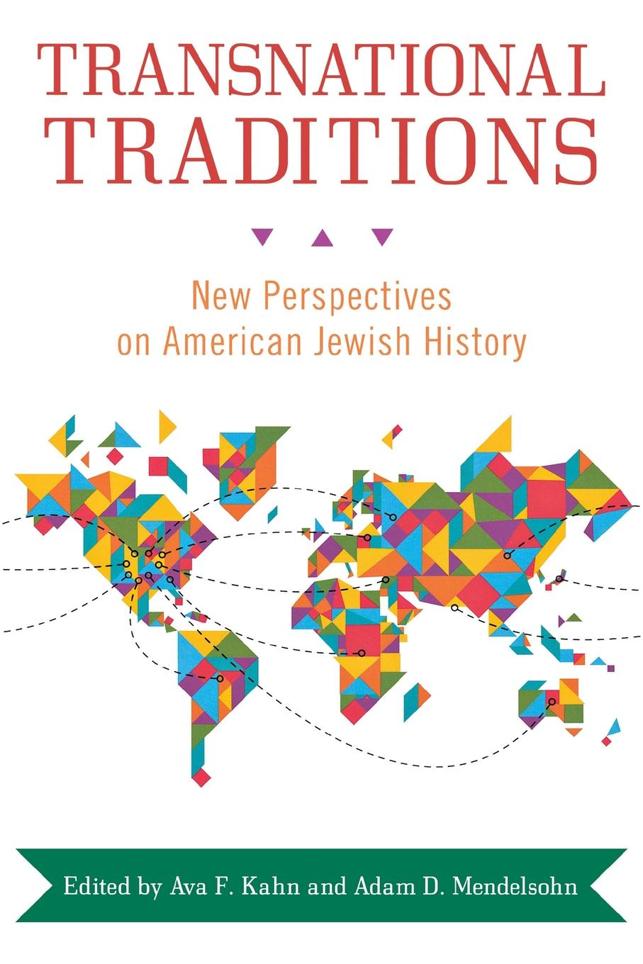 Transnational Traditions. New Perspectives on American Jewish History policing transnational protest