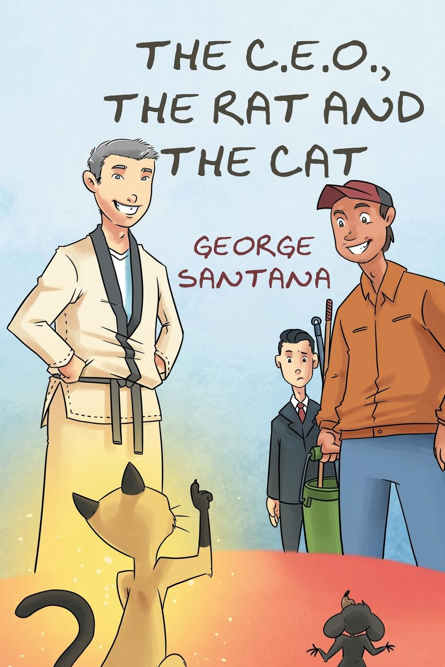 Фото - George Santana The C.E.O., The Rat and the Cat george biddlecombe the art of rigging