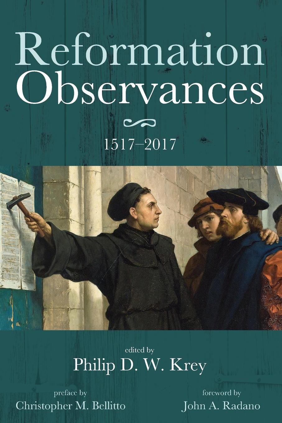 Reformation Observances. 15172017 kenneth appold g the reformation a brief history