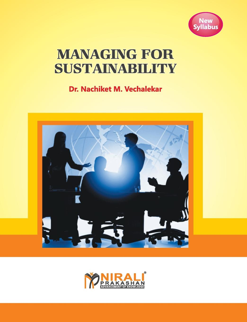 DR N M VECHLEKAR MANAGING FOR SUSTAINABILITY petter brunsael corporate social responsibility