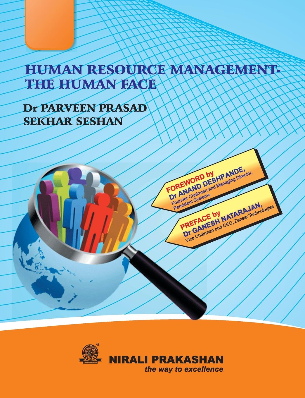 DR PARVEEN PRASAD PRASAD, SEKHAR SESHAN HUMAN RESOURCE MANAGEMENT THE HUMAN FACE prescott robert k encyclopedia of human resource management key topics and issues