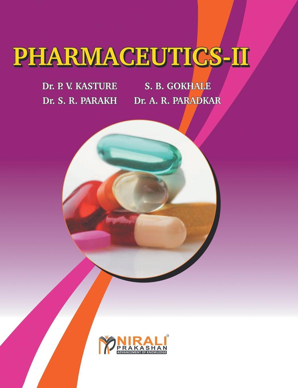 цена на DR AR PARADKAR, DR PV KASTURE, DR SR PARAKH PHARMACEUTICS-II