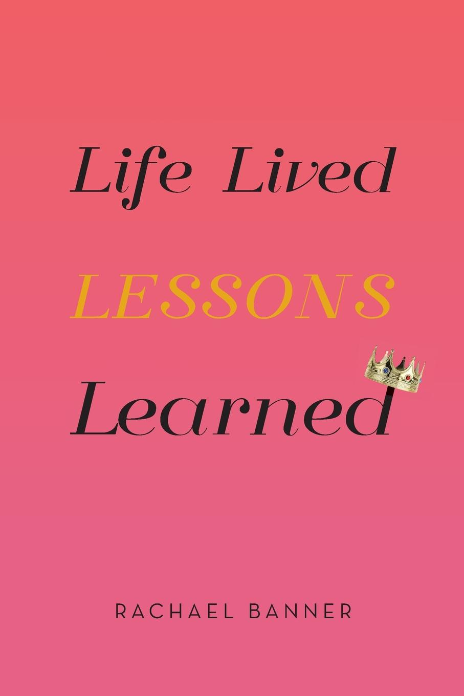 Rachael Banner Life Lived Lessons Learned frances hesselbein my life in leadership the journey and lessons learned along the way