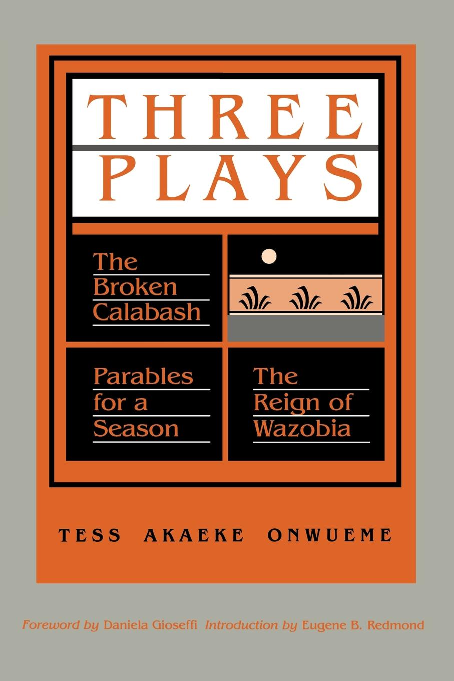 Tess Akaeke Onwueme Three Plays. The Broken Calabash/Parables for a Season/The Reign of Wazobia tess of the d ubervilles stage 6