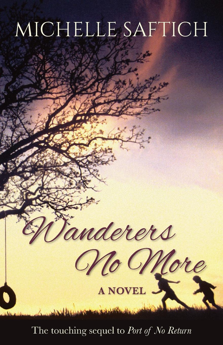 Michelle Saftich Wanderers No More