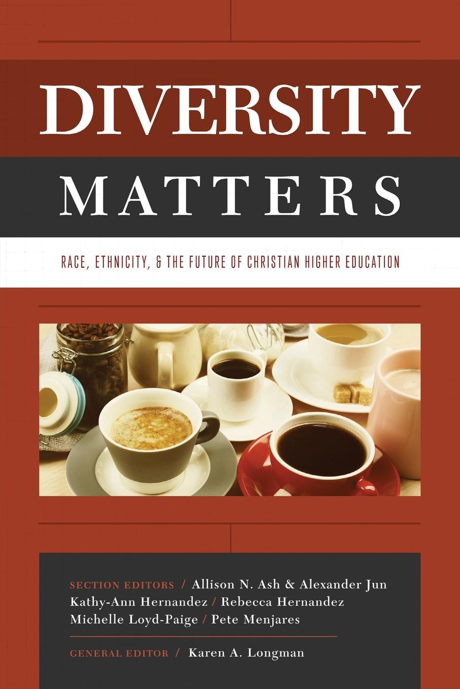 Diversity Matters. Race, Ethnicity, and the Future of Christian Higher Education megan tschannen moran trust matters leadership for successful schools