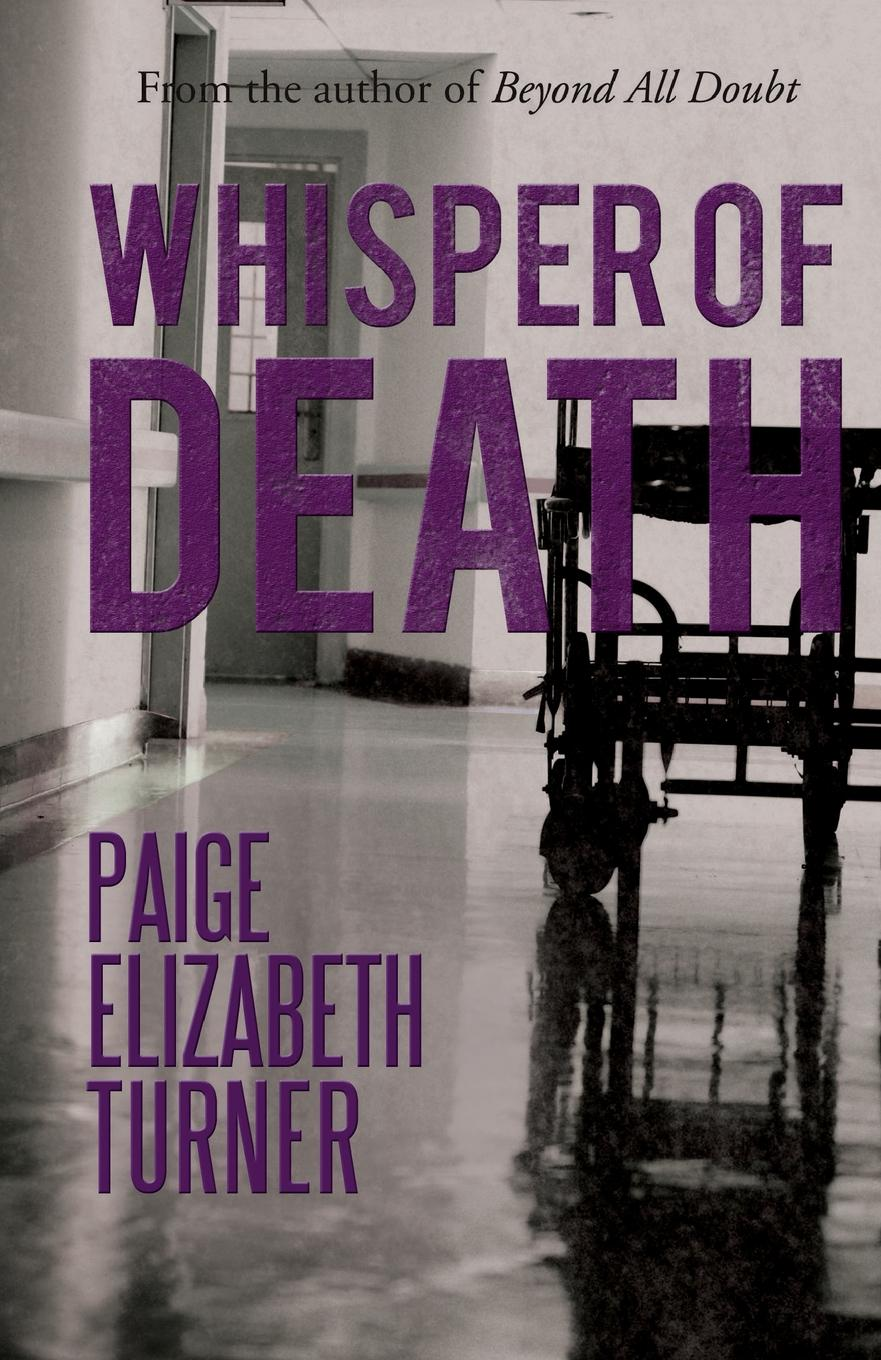 Paige Elizabeth Turner Whisper of Death gates sterling sgl death and the family