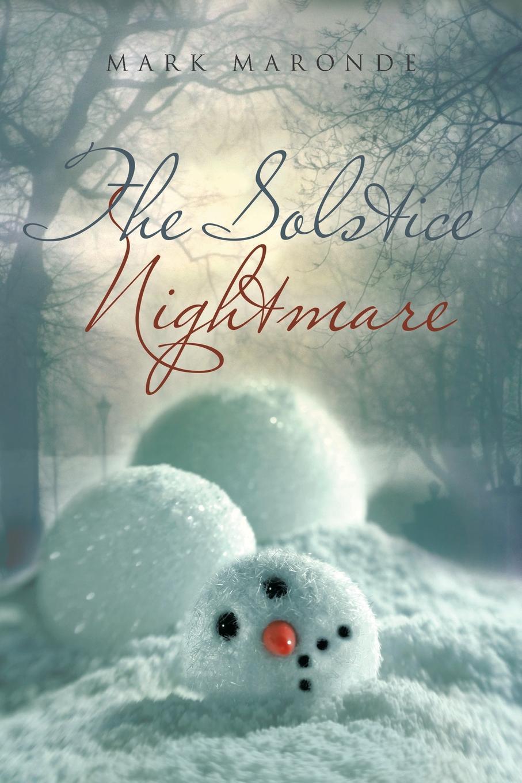 Mark Maronde The Solstice Nightmare nightmare nightmare one night of insurrection cd dvd