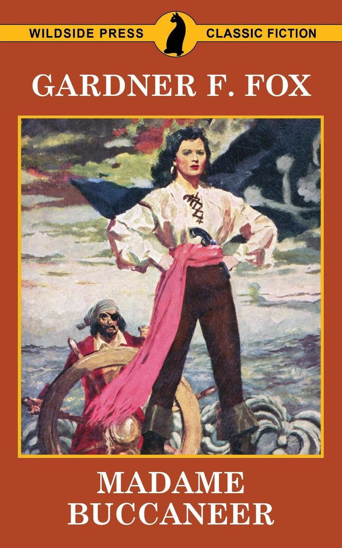 Gardner Fox Madame Buccaneer lankhmar volume 6 swords and ice magic