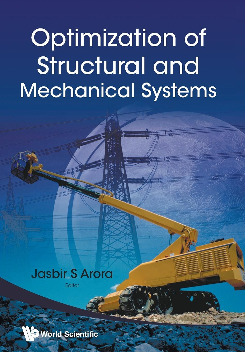 OPTIMIZATION OF STRUCTURAL AND MECHANICAL SYSTEMS alice yalaoui optimization of logistics