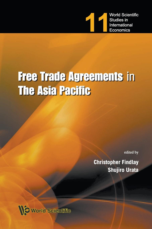 FREE TRADE AGREEMENTS IN THE ASIA PACIFIC недорго, оригинальная цена