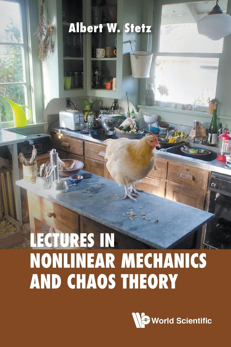 Albert W Stetz LECTURES ON NONLINEAR MECHANICS AND CHAOS THEORY chaos панама chaos stratus sombrero
