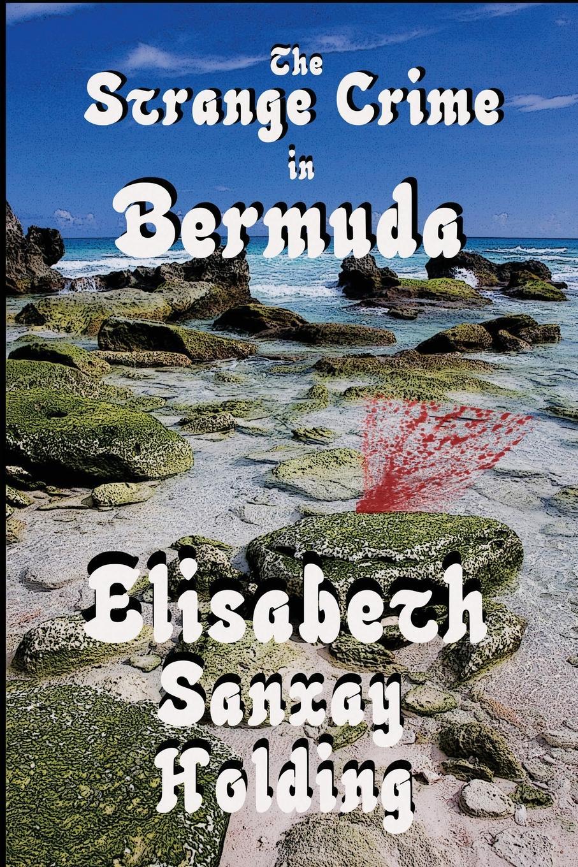 Elisabeth Sanxay Holding The Strange Crime in Bermuda бюстгальтер mystery oup s