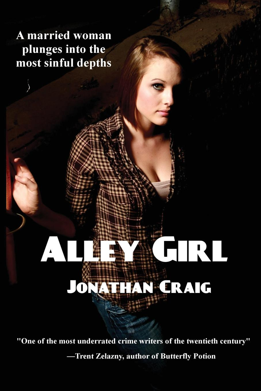 Jonathan Craig Alley Girl jonathan edward feinstein an island without a shore