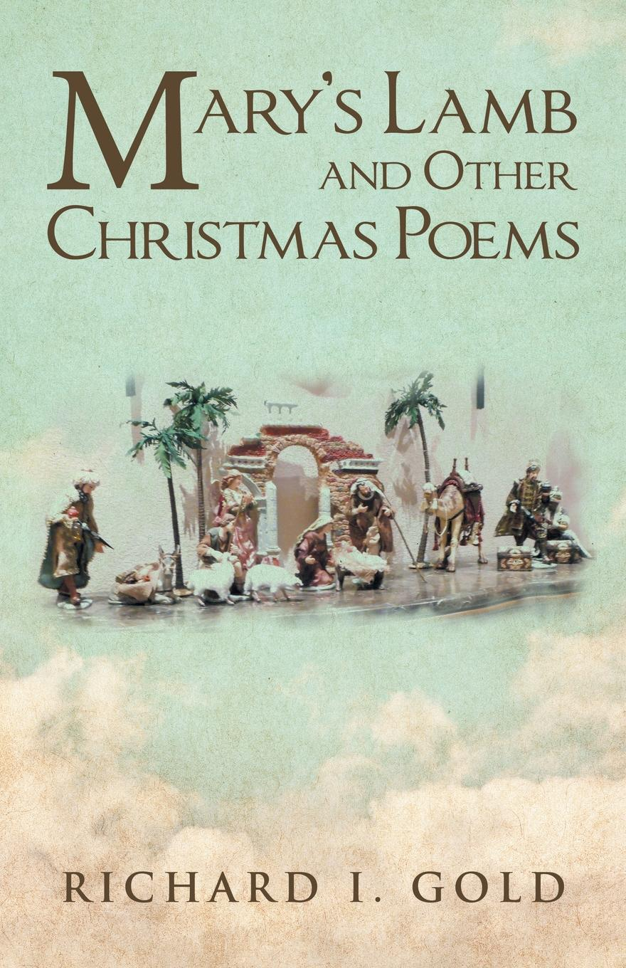 Richard I. Gold Mary.s Lamb and Other Christmas Poems blood of the lamb