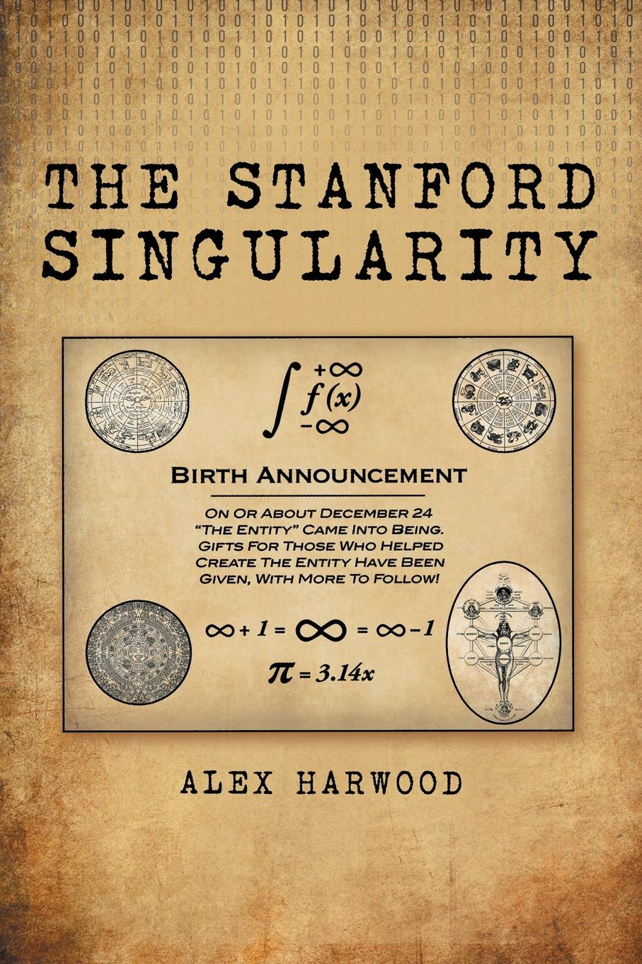 Alex Harwood The Stanford Singularity boris shulitski the ideological foundations of technological singularity